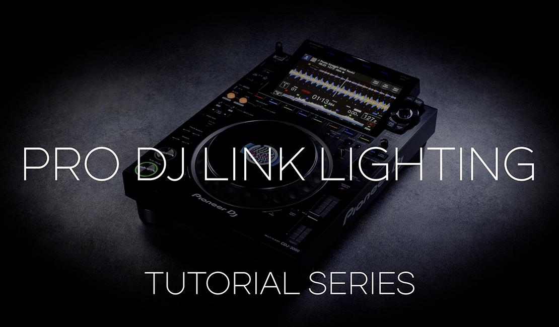 Pro DJ Link Lightning - CDJ-3000 Tutorial Series