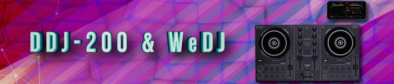 DDJ-200 and WeDJ