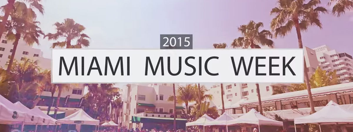 Miami Music Week 2015
