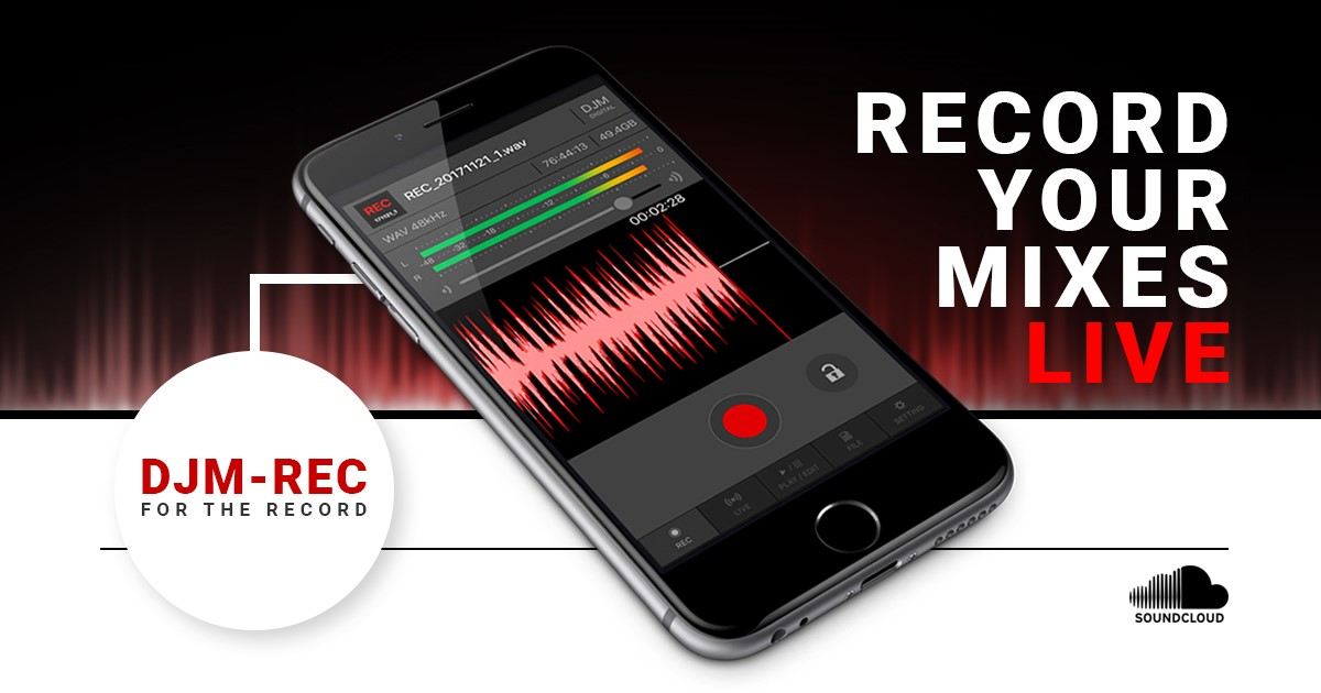 DJM-REC recording app for iOS now supports SoundCloud music