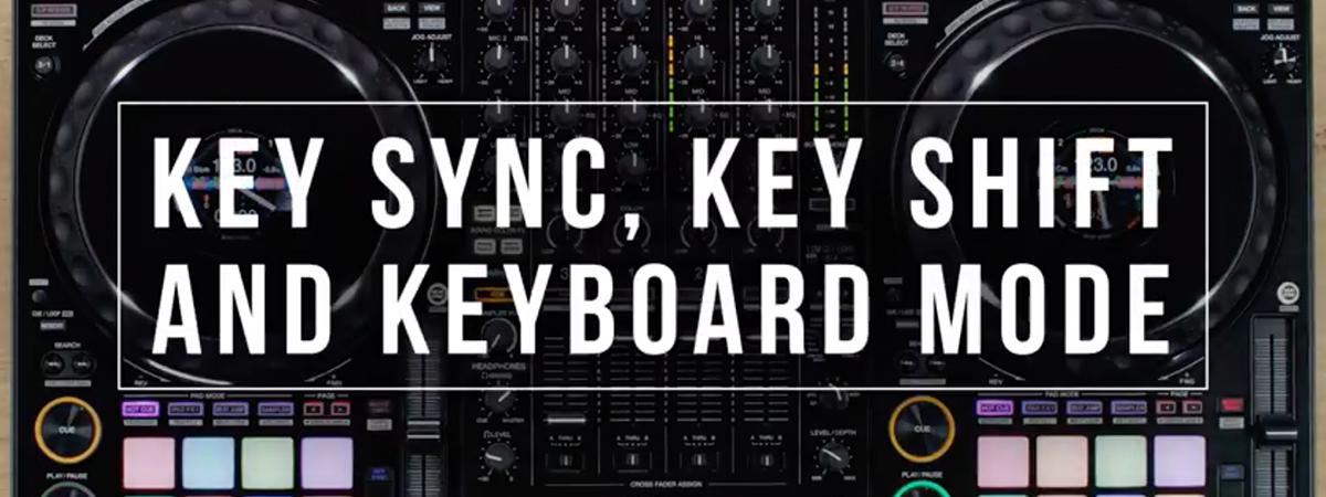 ddj-1000-key-sync-key-shift-and-keyboard-mode-tutorial