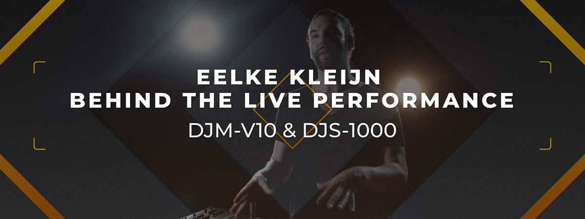 Eelke-Kleijn-Performance-DJM-V10-and-DJS-1000-video-prev-1200x450